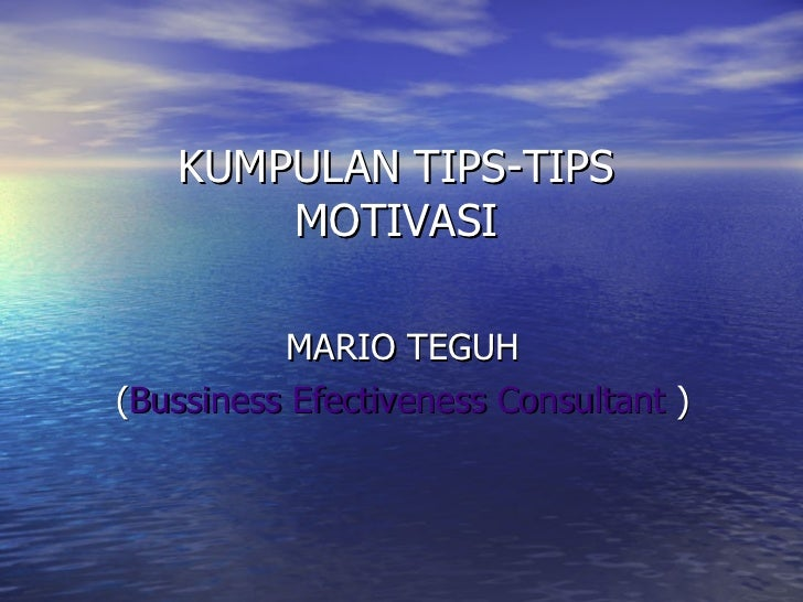 Kumpulan Tips Tips Motivasi