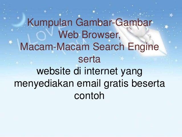 Kumpulan Gambar-Gambar        Web Browser, Macam-Macam Search Engine             serta    website di internet yangmenyedia...
