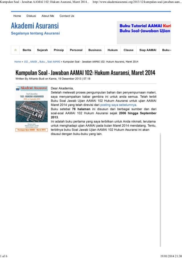 Kumpulan Soal - Jawaban AAMAI 102: Hukum Asuransi, Maret 2014...  1 of 6  Home  Diskusi  About Me  http://www.akademiasura...