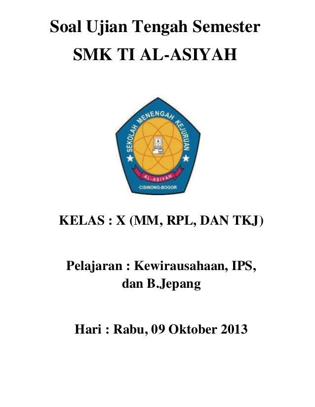 Indonesia Semester 1 Bahasa Ujian Kelas Soal X Tkj Rpl Ujian Tengah Mm Ti Semestersmk X Al
