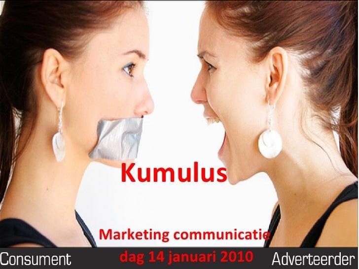 Kumulus Marketing communicatie  dag 14 januari 2010