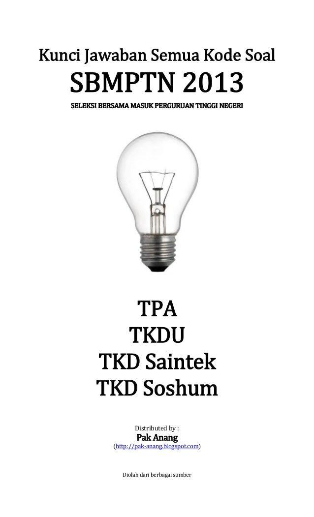 Kunci Jawaban Semua Kode Soal Sbmptn 2013 Kemampuan Tpa Tkdu Sainte