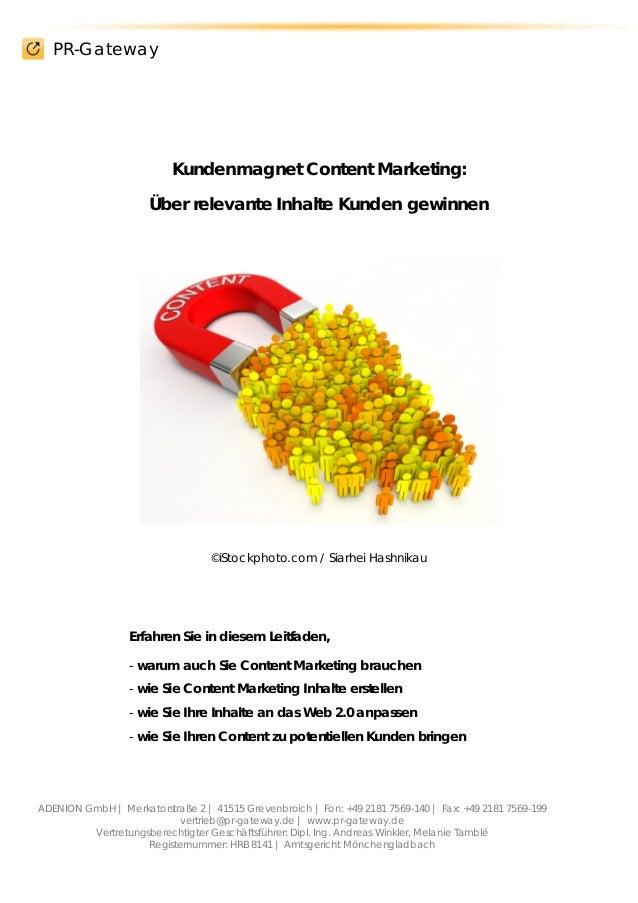 PR-Gateway ADENION GmbH | Merkatorstraße 2 | 41515 Grevenbroich | Fon: +49 2181 7569-140 | Fax: +49 2181 7569-199 vertrieb...