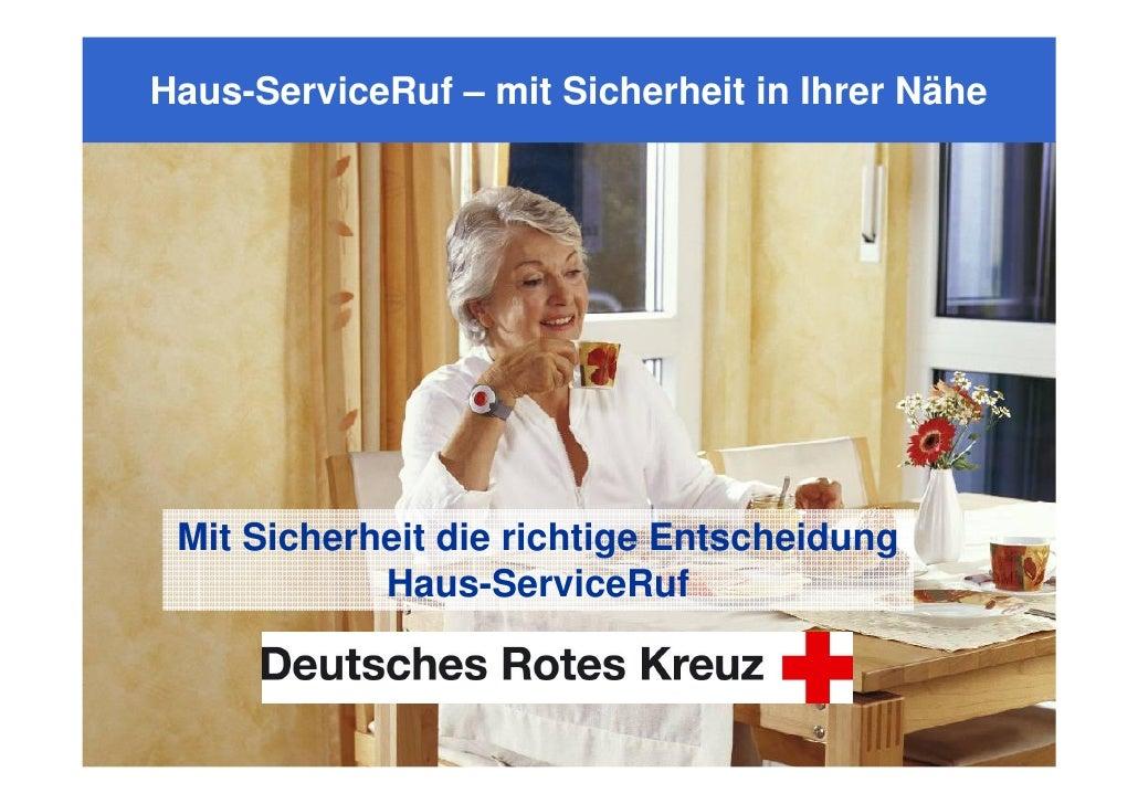 Haus-ServiceRuf – mit Sicherheit in Ihrer Nähe      Mit Sicherheit die richtige Entscheidung             Haus-ServiceRuf  ...