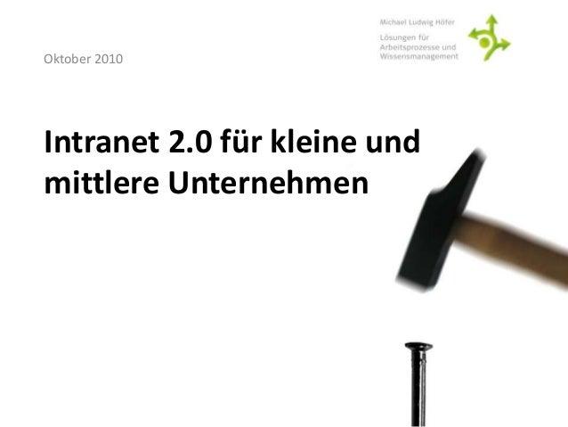 Intranet 2.0 für kleine und mittlere Unternehmen Oktober 2010