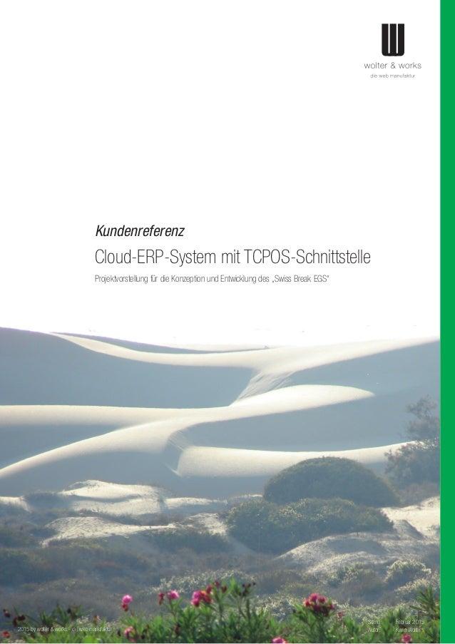 Kundenreferenz Cloud-ERP-System mit TCPOS-Schnittstelle 2015 by wolter & works - die web manufaktur Projektvorstellung für...