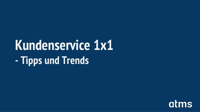 Kundenservice 1x1 - Tipps und Trends