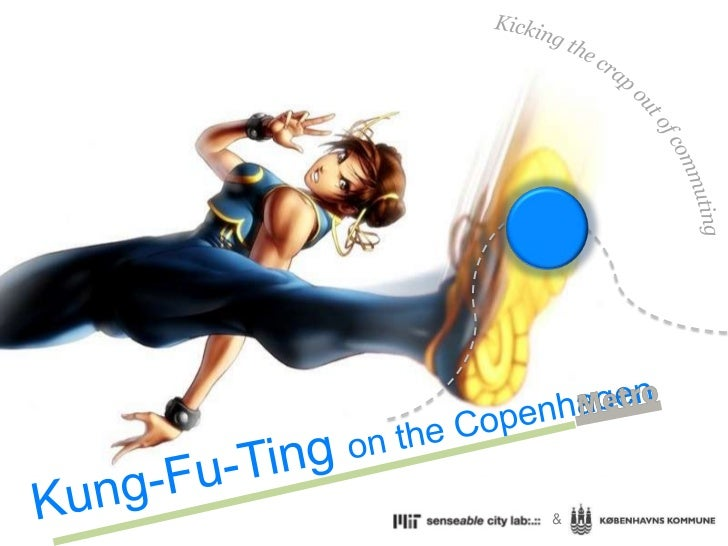 Kicking the crap out of commuting<br />Kung-Fu-Ting on the Copenhagen<br />&<br />