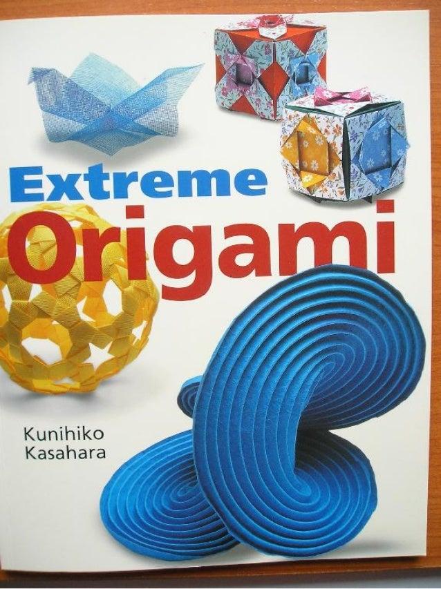 Kunihiko kasahara   extreme origami