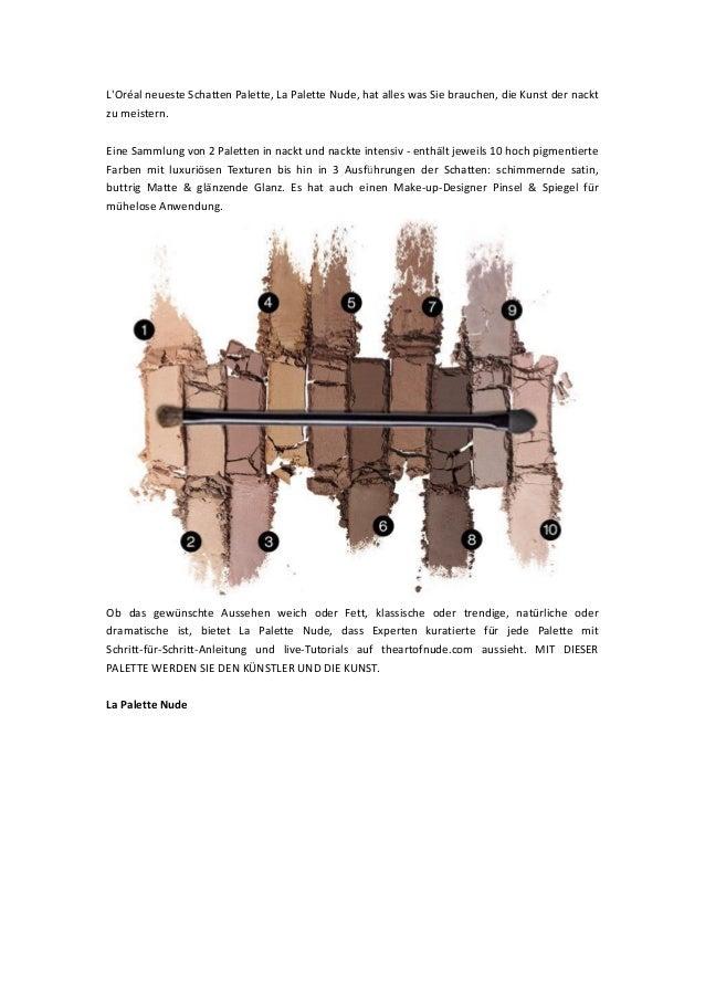 L'Oréal neueste Schatten Palette, La Palette Nude, hat alles was Sie brauchen, die Kunst der nackt zu meistern. Eine Samml...
