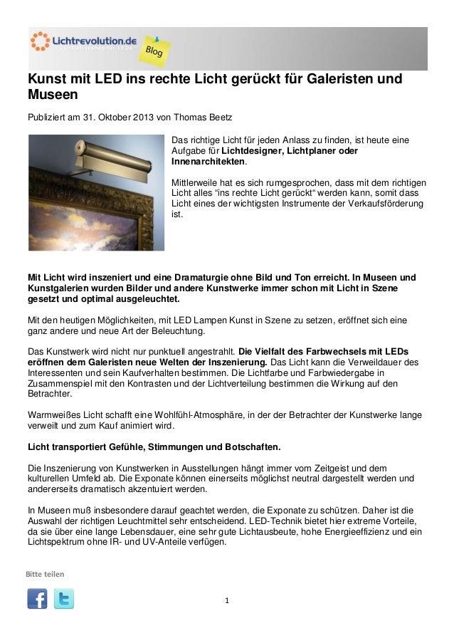 Kunst mit LED ins rechte Licht gerückt für Galeristen und Museen Publiziert am 31. Oktober 2013 von Thomas Beetz Das richt...