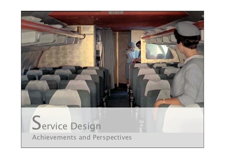 Service Design Achievements and Perspectives