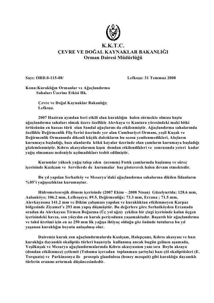 K.K.T.C.                 ÇEVRE VE DOĞAL KAYNAKLAR BAKANLIĞI                         Orman Dairesi MüdürlüğüSayı: ORD.0-115...