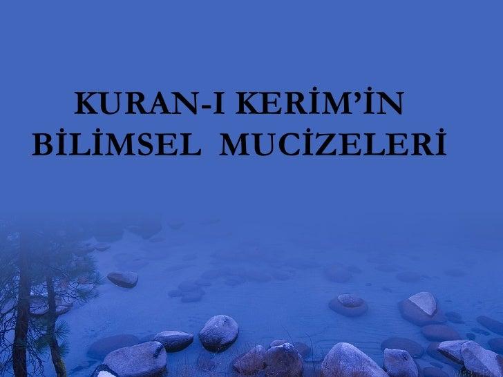 KURAN-I KERİM'İN BİLİMSEL  MUCİZELERİ