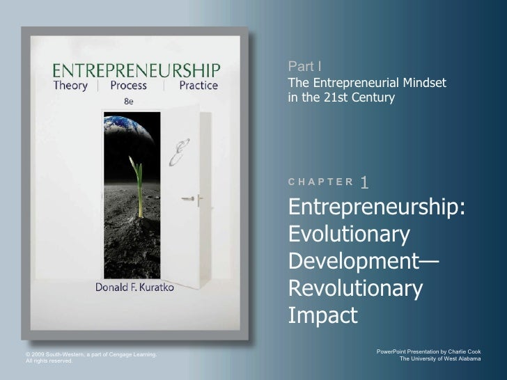 Part I                                                    The Entrepreneurial Mindset                                     ...