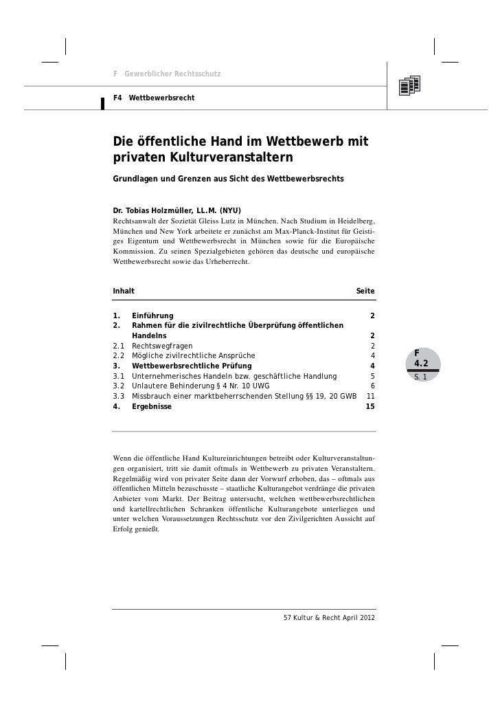 F Gewerblicher RechtsschutzF4 WettbewerbsrechtDie öffentliche Hand im Wettbewerb mitprivaten KulturveranstalternGrundlagen...