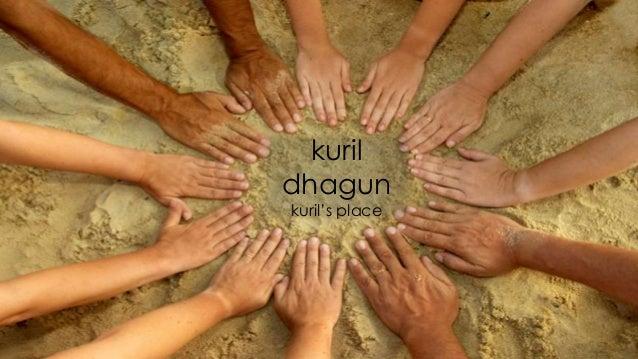 Kuril dhagun lbq presentation august 2013