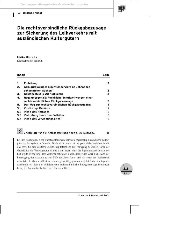 L Vertragsgestaltungen in den einzelnen KulturspartenL3 Bildende KunstDie rechtsverbindliche Rückgabezusagezur Sicherung d...