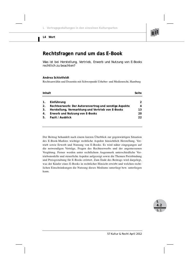 L Vertragsgestaltungen in den einzelnen KulturspartenL4 WortRechtsfragen rund um das E-BookWas ist bei Herstellung, Vertri...