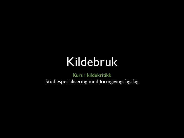 Kurs I Kildebruk