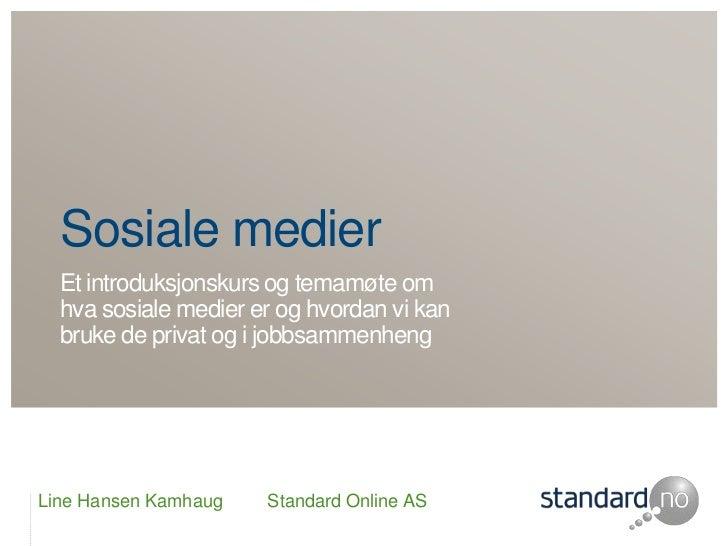 Kurs i sosiale medier for Standard Online AS