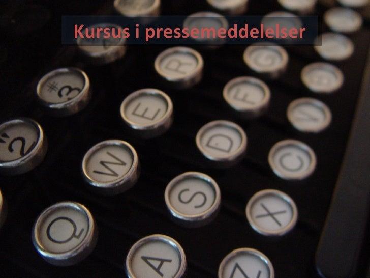 Kursus i pressemeddelelser