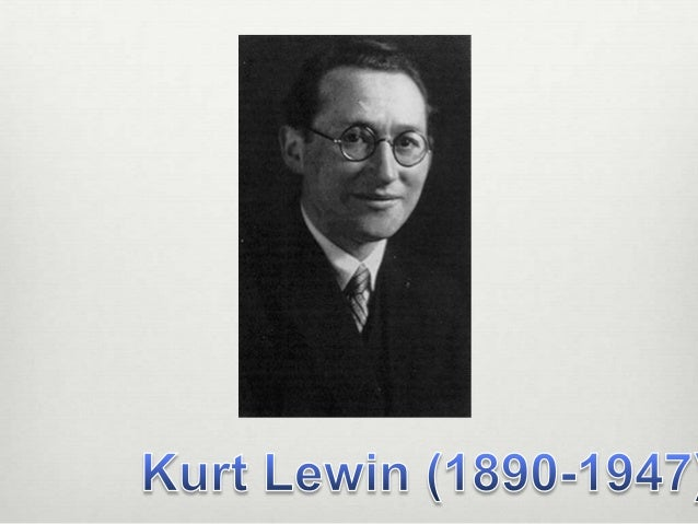 kurt lewin theory essay