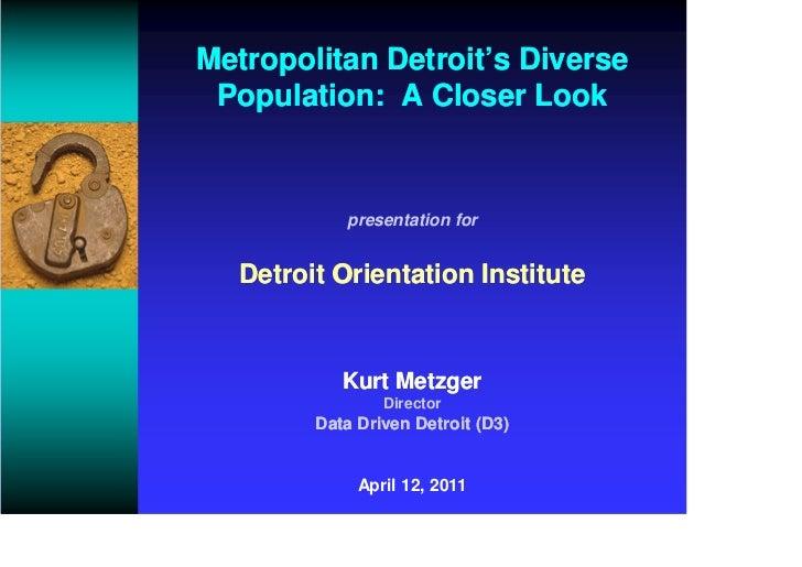 Metropolitan Detroit's Diverse Population - 4.12.11
