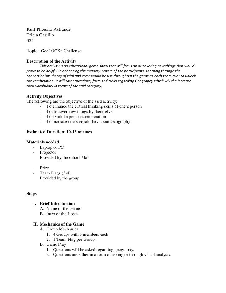 Kurt Phoenix Astrande<br />Tricia Castillo<br />S21<br />Topic:  GeoLOCKa Challenge<br />Description of the Activity<br />...