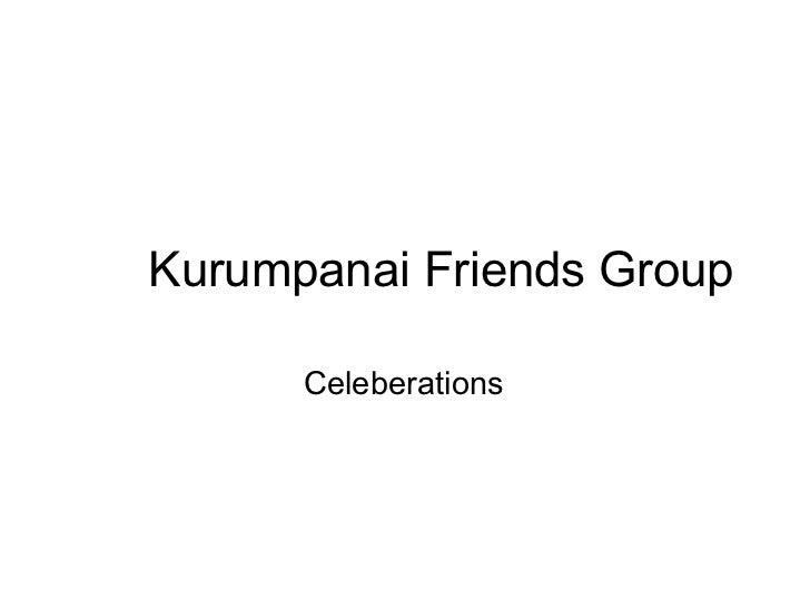 Kurumpanai Friends Group Celeberations