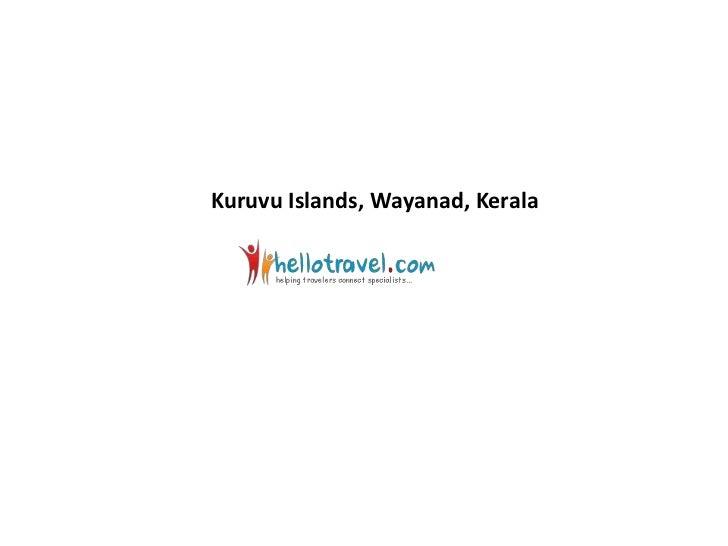 Kuruvu Islands, Wayanad, Kerala