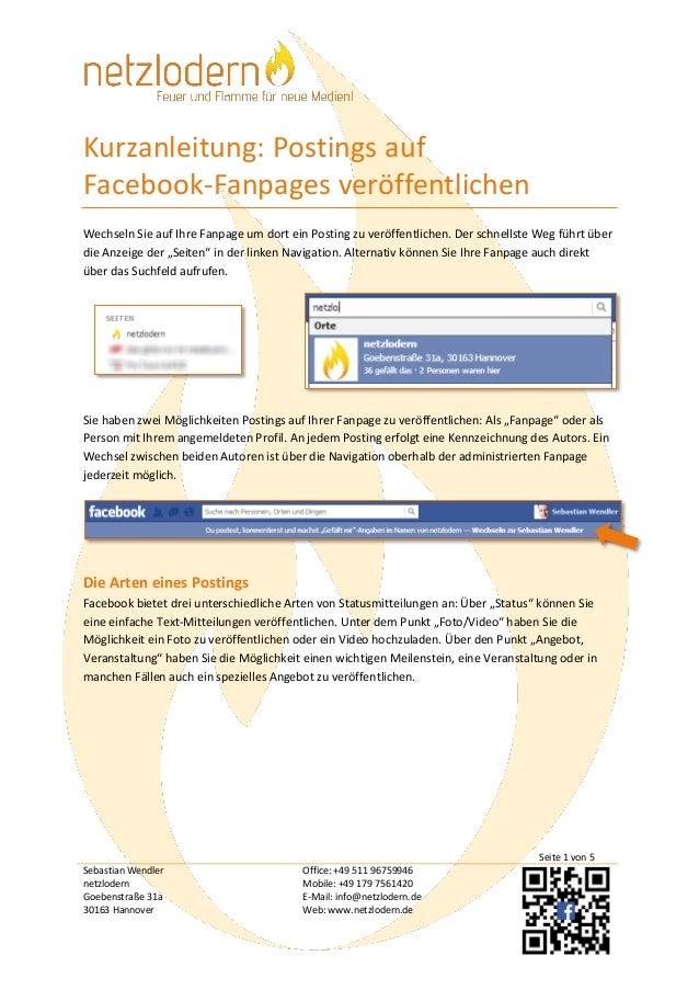 Kurzanleitung: Postings auf Facebook-Fanpages veröffentlichen Wechseln Sie auf Ihre Fanpage um dort ein Posting zu veröffe...
