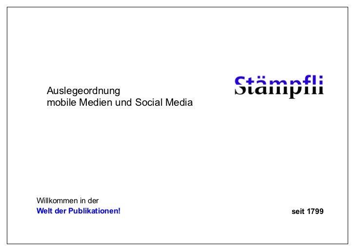 Auslegeordnung  mobile Medien und Social MediaWillkommen in derWelt der Publikationen!            seit 1799
