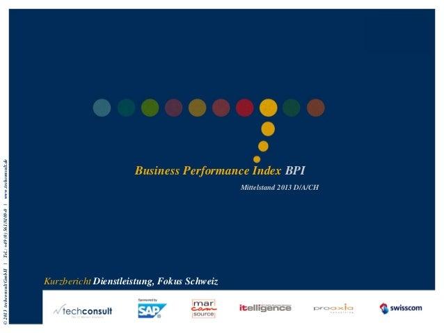 Mittelstand 2013 D/A/CH  © 2013 techconsult GmbH  |  Tel.: +49 (0) 561/8109-0 |  www.techconsult.de  Business Performance ...