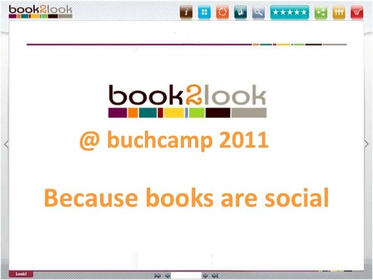 @ buchcamp 2011<br />Becausebooksaresocial<br />