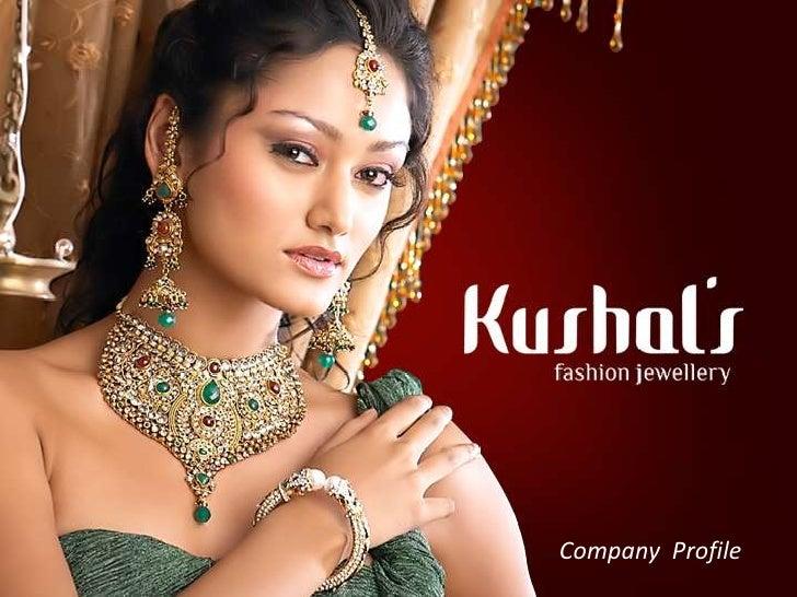 Kushals company profile