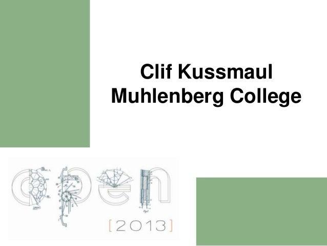 Clif KussmaulMuhlenberg College