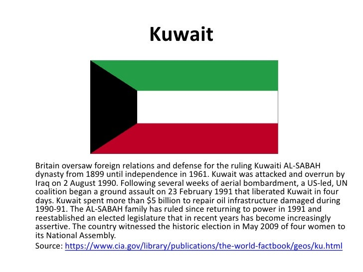 Kuwait<br />	Britain oversaw foreign relations and defense for the ruling Kuwaiti AL-SABAH dynasty from 1899 until indepen...