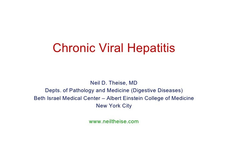 Neil D. Theise, MD Depts. of Pathology and Medicine (Digestive Diseases) Beth Israel Medical Center – Albert Einstein Coll...