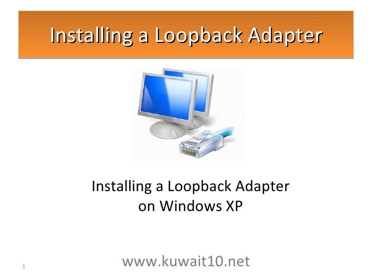 Installing Loopback Adapter