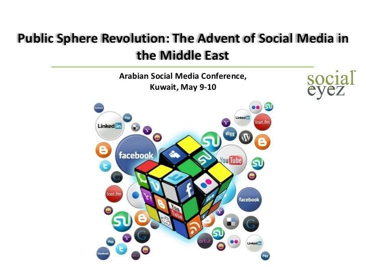 Public Sphere Revolution: The Advent of Social Media in the Middle East - Fadl Al Tarzi