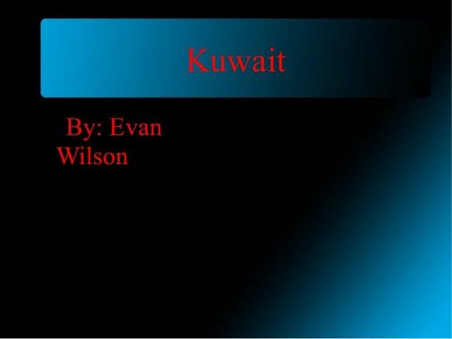 KuwaitBy: EvanWilson