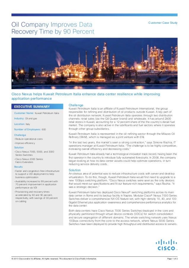 Oil Company Improves Data Recovery Time by 90 Percent  Customer Case Study  Cisco Nexus helps Kuwait Petroleum Italia enha...