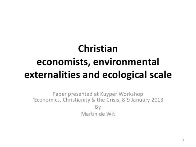 Christian economists, environmental externalities and ecological scale