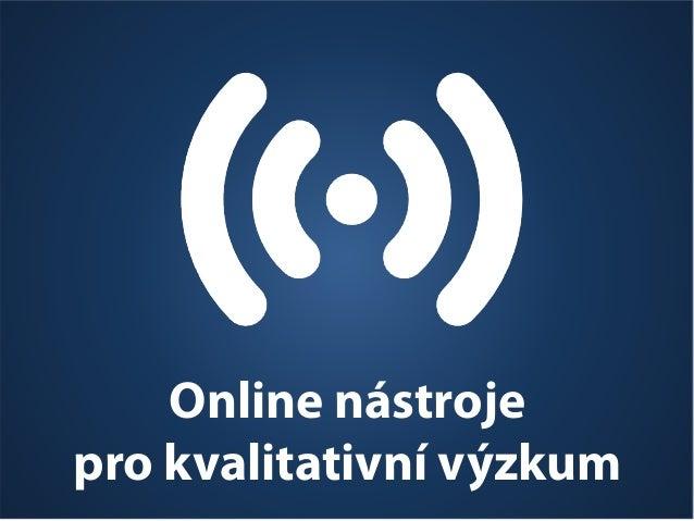 Online nástroje pro kvalitativní výzkum