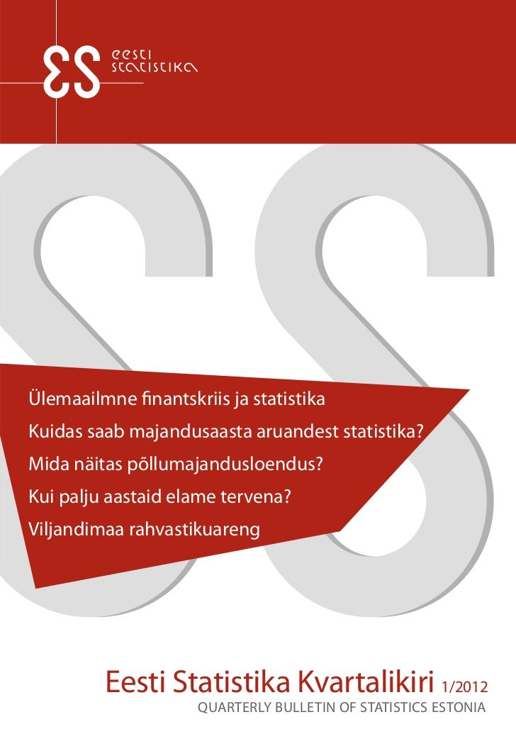 Eesti Statistika Kvartalikiri. 1/12. Quarterly Bulletin of Statistics Estonia