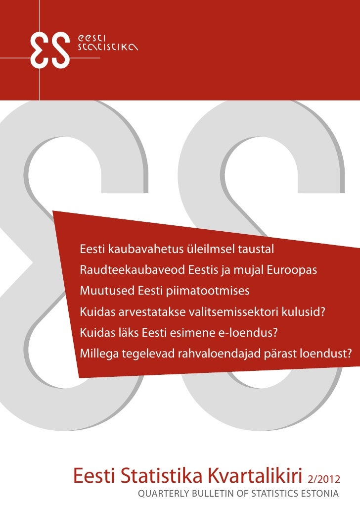 Eesti kaubavahetus üleilmsel taustalRaudteekaubaveod Eestis ja mujal EuroopasMuutused Eesti piimatootmisesKuidas arvestata...