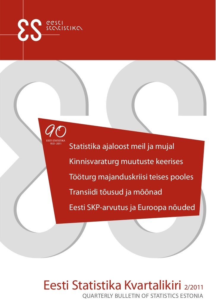 Eesti Statistika Kvartalikiri. 2/11. Quarterly Bulletin of Statistics Estonia