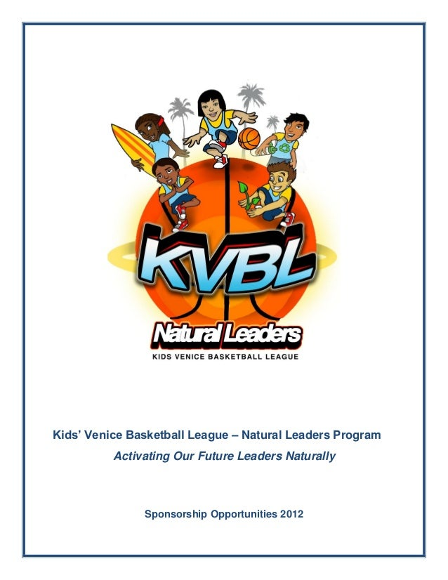Kids' Venice Basketball League – Natural Leaders Program Activating Our Future Leaders Naturally  Sponsorship Opportunitie...