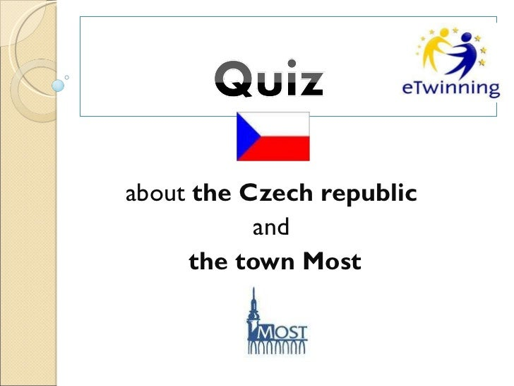 about  the Czech republic  and  the town Most